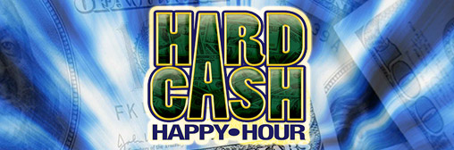 Hard Cash Happy Hour