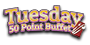 Tuesday 50 point buffet